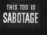 This Too Is Sabotage
