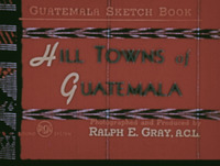 The Hill Towns of Guatemala