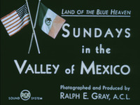 Sundays in the Valley of Mexico