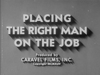 Placing the Right Man on the Job