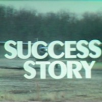 Success Story (What is Success?)