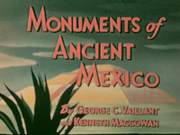 Monuments of Ancient Mexico