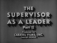 The Supervisor As Leader [part 2]