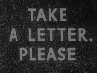 Take A Letter, Please