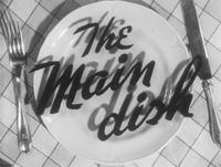 The Main Dish
