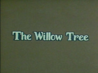 The Willow Tree (England/China)