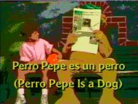 Perro Pepe es un Perro
