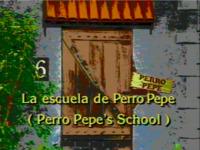 La escuela de Perro Pepe