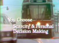 You Choose: Scarcity & Personal Decision Making