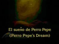 El sueno de Perro Pepe