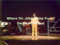 Where Do Jobs Come From?: Derived Demand