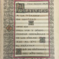 """Score/Illuminated manuscript: """"Alabanzas a la Virgen,"""" op. 49 (1959) by Juan Orrego-Salas"""
