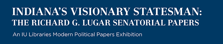 The Richard G. Lugar Senatorial Papers