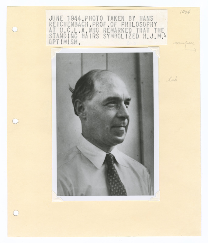 Hermann J. Muller, taken at UCLA by Hans Reichenbach Professor of Philosophy