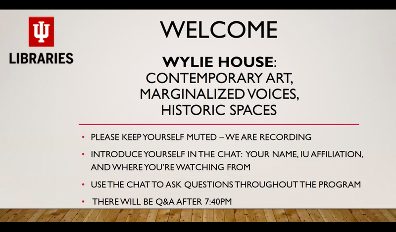 Wylie House: Contemporary Art, Marginalized Voices, Historic Spaces