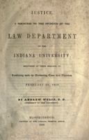 <em>Justice. A discourse to the students of the Law department of Indiana University</em>